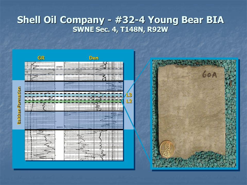 GRGR Shell Oil Company - #32-4 Young Bear BIA SWNE Sec. 4, T148N, R92W Bakken Formation L2 L3 GRDen