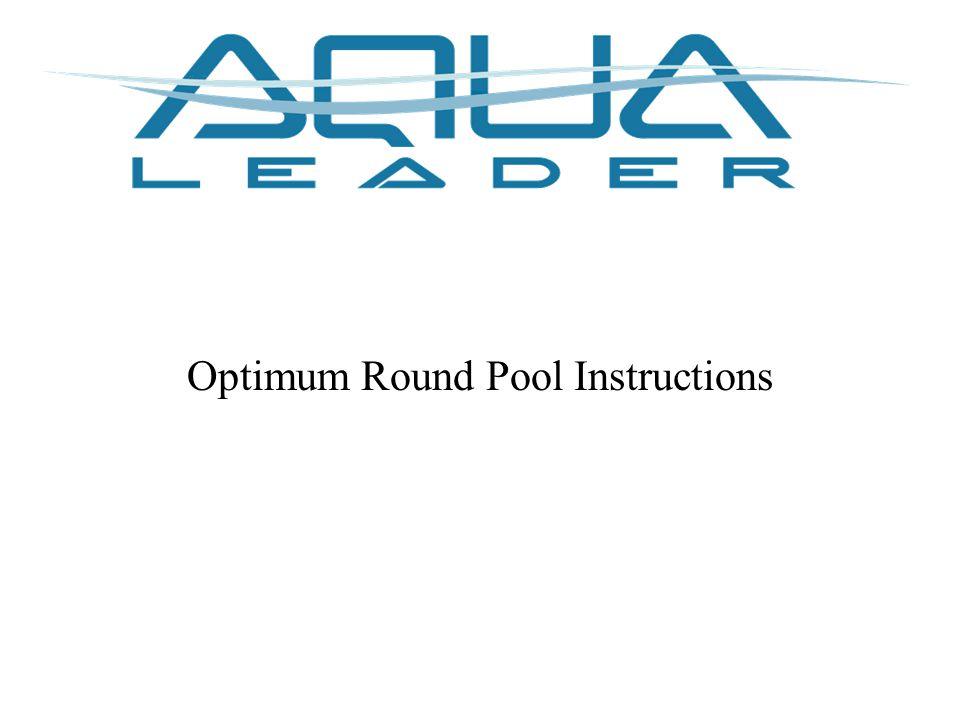 Optimum Round Pool Instructions