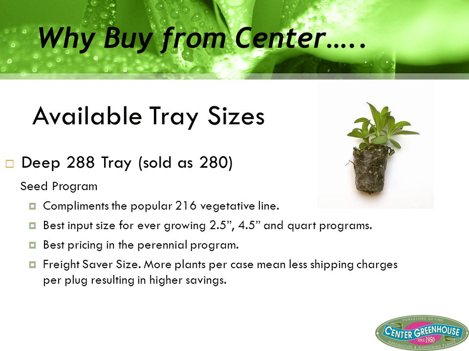  Deep 288 Tray (sold as 280) Seed Program  Compliments the popular 216 vegetative line.