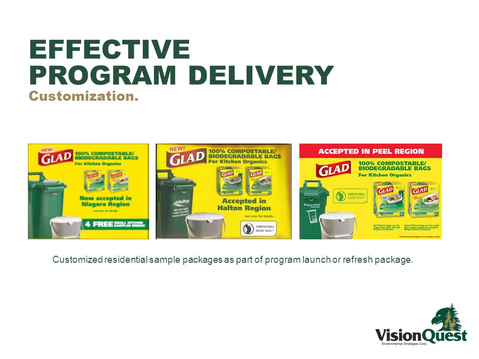Customized residential sample packages as part of program launch or refresh package.