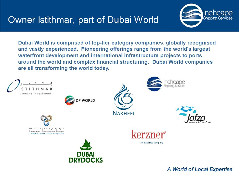 Dubai World is comprised of top-tier category companies, globally recognised and vastly experienced.