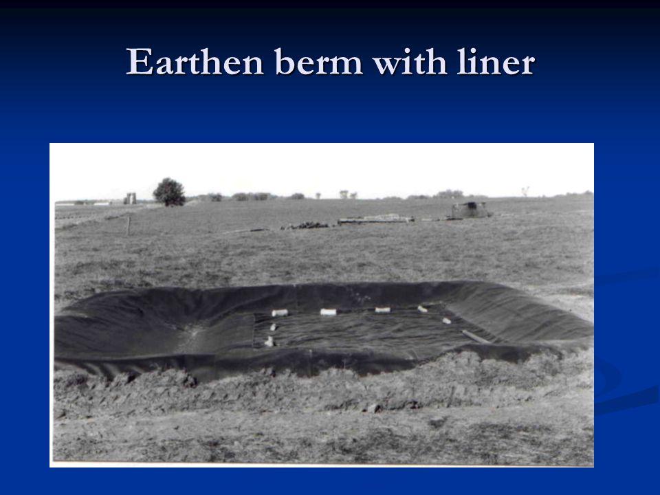 Earthen berm with liner
