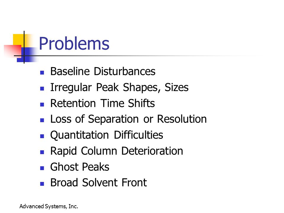 Advanced Systems, Inc. Agenda Problems Tools Solutions