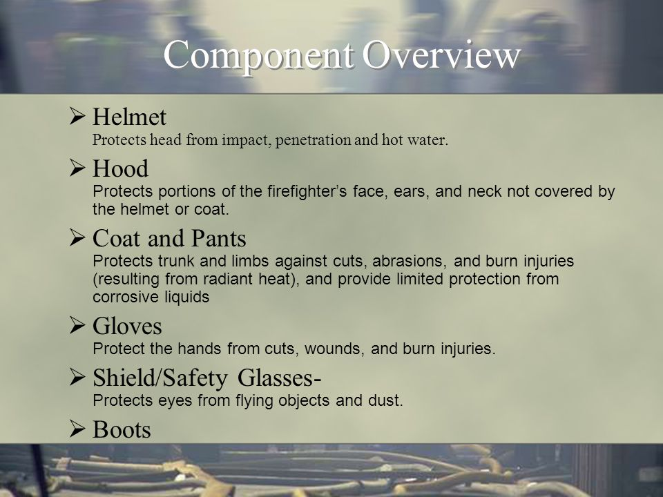 Personal Protective Equipment Basic Firefighter Academy