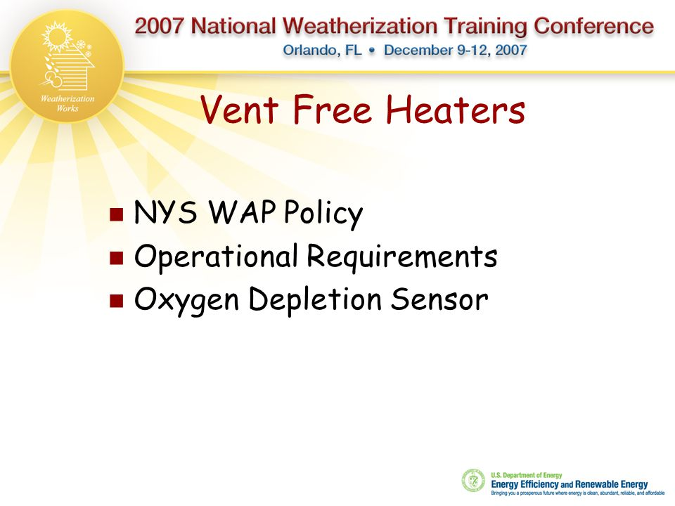 Vent Free Heaters NYS WAP Policy Operational Requirements Oxygen Depletion Sensor