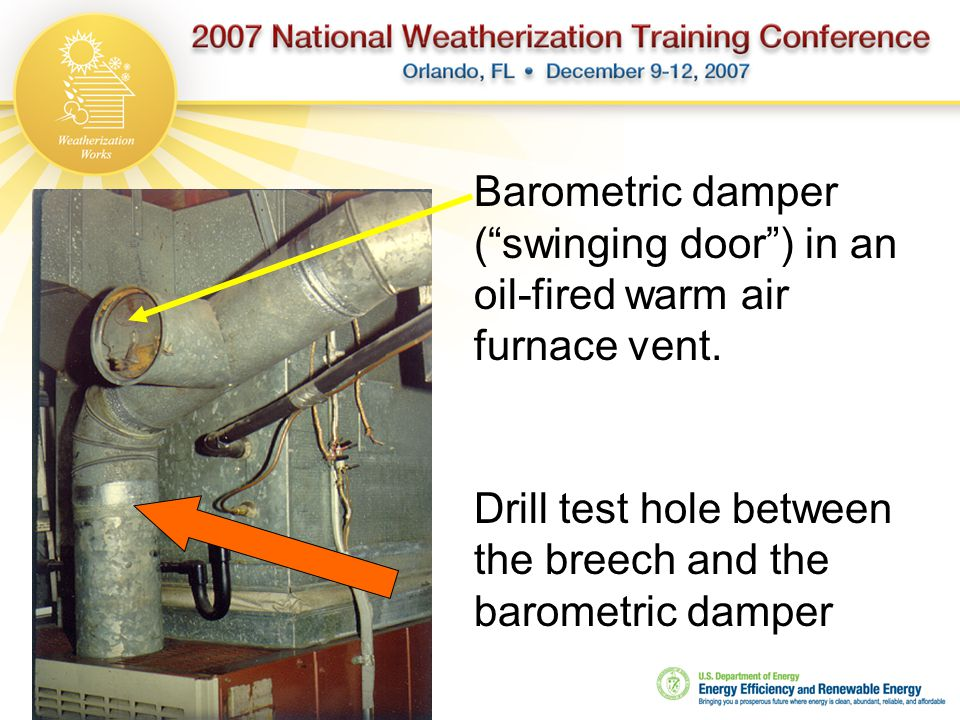 """Barometric damper (""""swinging door"""") in an oil-fired warm air furnace vent. Drill test hole between the breech and the barometric damper"""