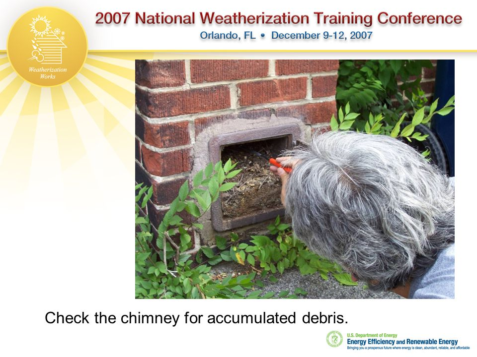 Check the chimney for accumulated debris.