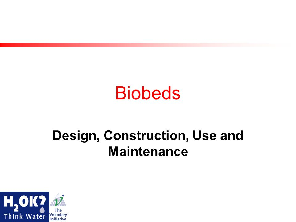 Biobeds Design, Construction, Use and Maintenance