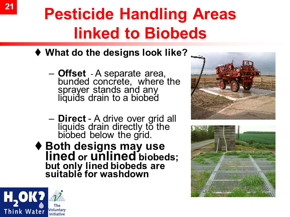21 Pesticide Handling Areas linked to Biobeds  What do the designs look like.