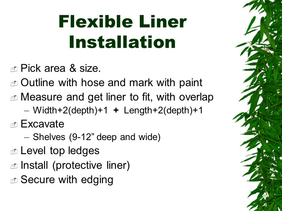 Flexible Liner Installation  Pick area & size.