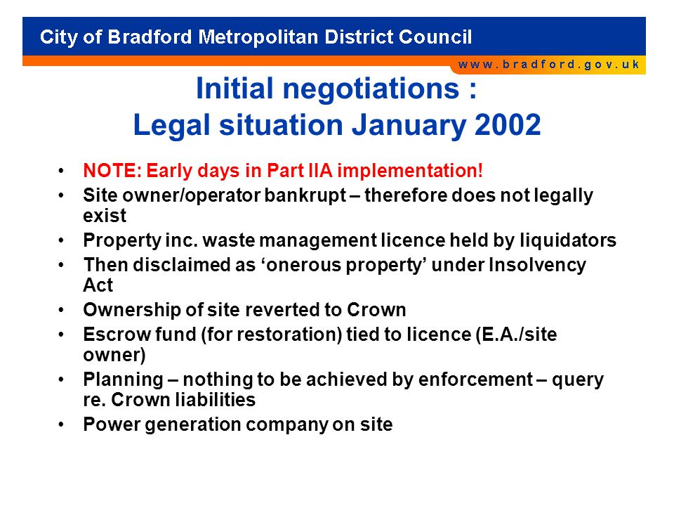 Initial negotiations : Legal situation January 2002 NOTE: Early days in Part IIA implementation.