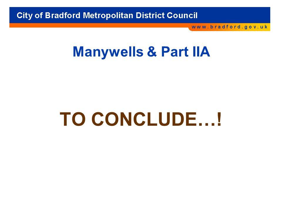 Manywells & Part IIA TO CONCLUDE…!
