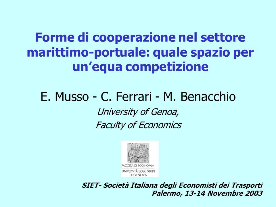 Forme di cooperazione nel settore marittimo-portuale: quale spazio per un'equa competizione E.