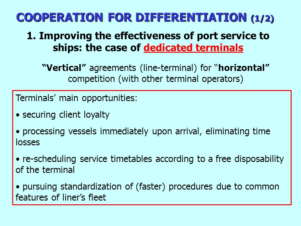 COOPERATION FOR DIFFERENTIATION (1/2) 1.