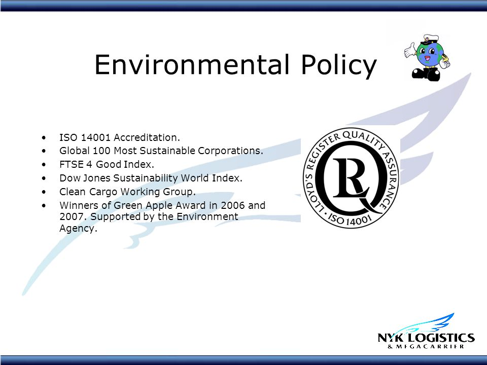 Environmental Policy ISO 14001 Accreditation. Global 100 Most Sustainable Corporations.