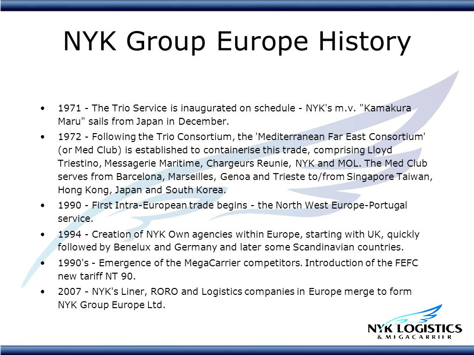 NYK Group Europe History 1971 - The Trio Service is inaugurated on schedule - NYK s m.v.