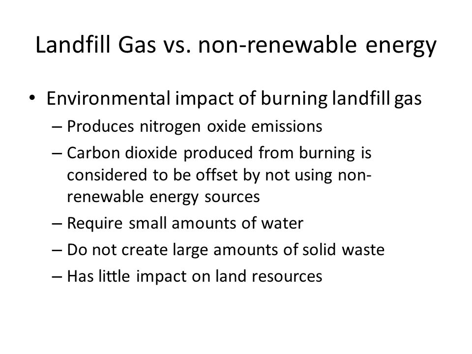 Landfill Gas vs.