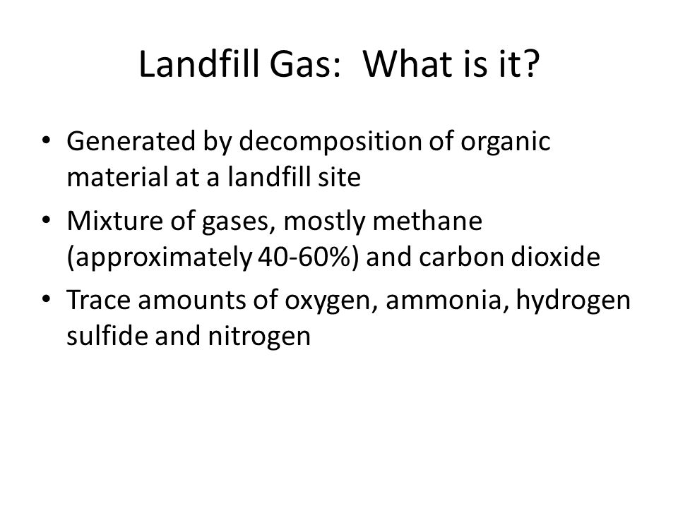 Landfill Gas: What is it.