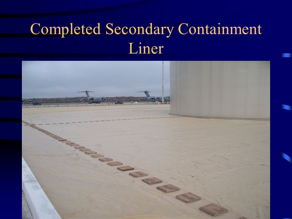 Completed Secondary Containment Liner