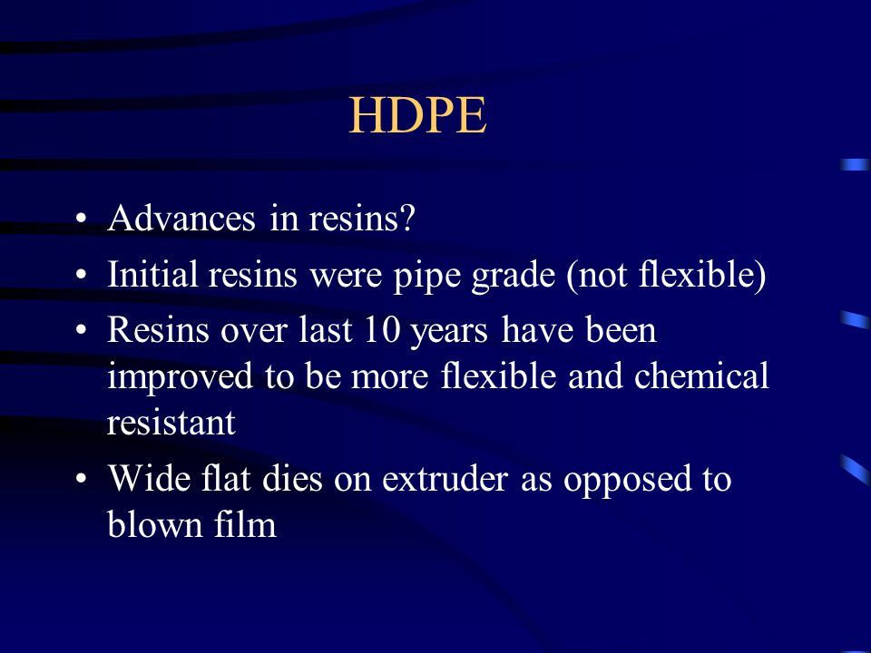 HDPE Advances in resins.