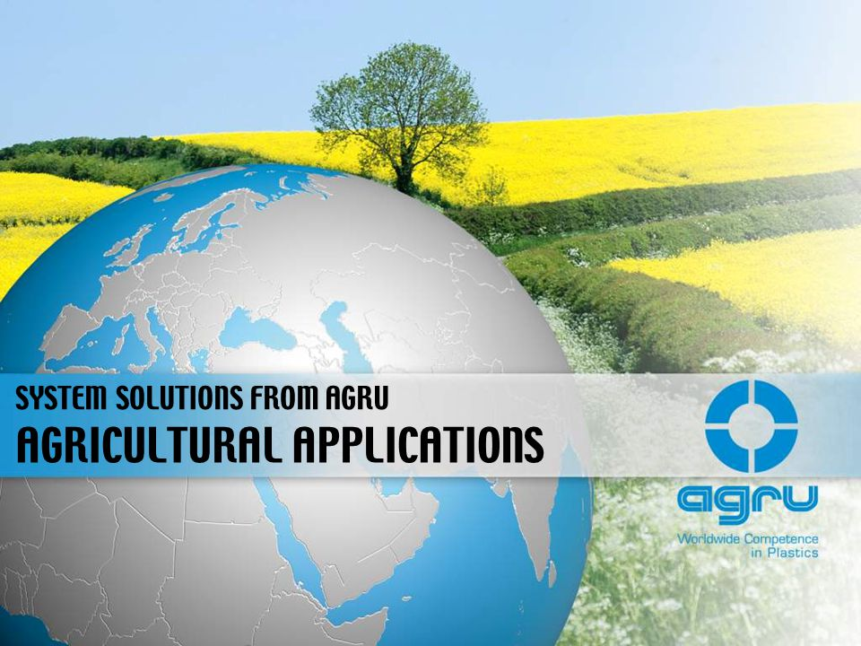 AGRICULTURAL APPLICATIONS SYSTEM SOLUTIONS FROM AGRU