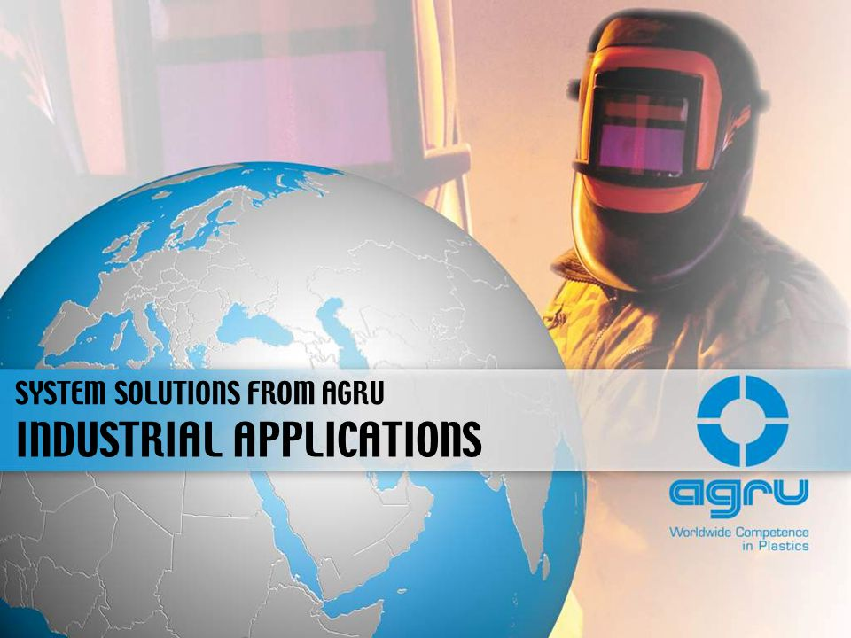 INDUSTRIAL APPLICATIONS SYSTEM SOLUTIONS FROM AGRU