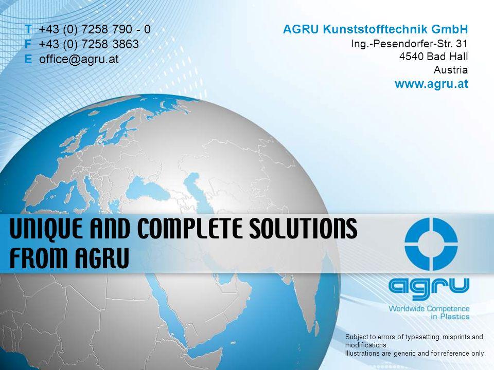 T +43 (0) 7258 790 - 0 F +43 (0) 7258 3863 E office@agru.at AGRU Kunststofftechnik GmbH Ing.-Pesendorfer-Str. 31 4540 Bad Hall Österreich www.agru.at