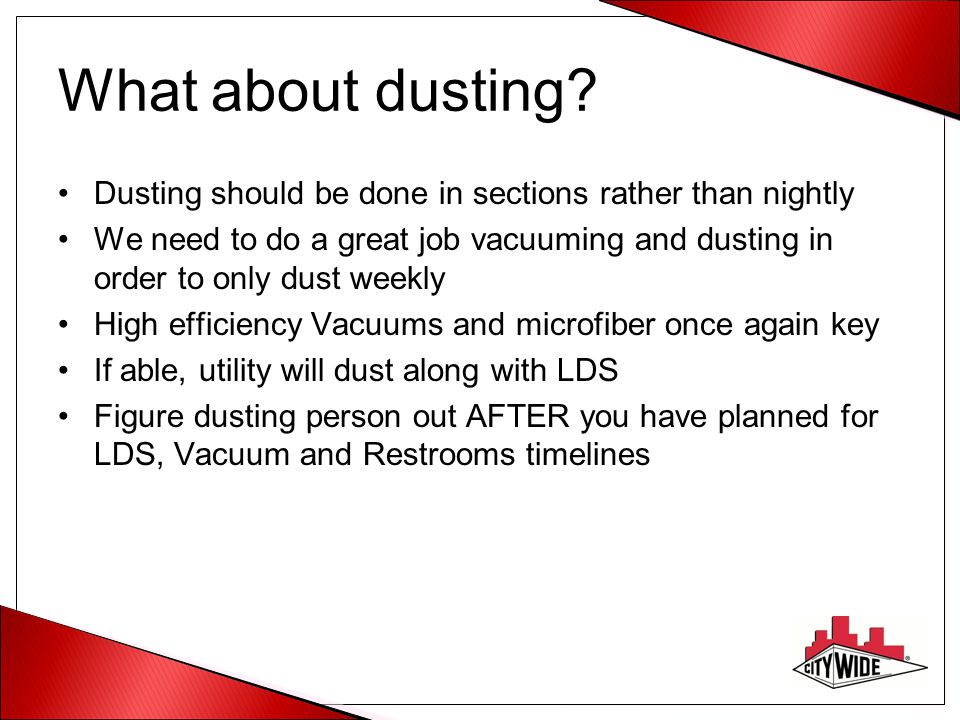 What about dusting.