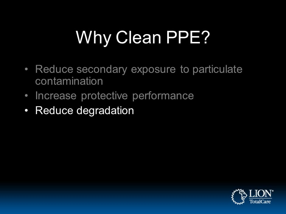 Why Clean PPE.