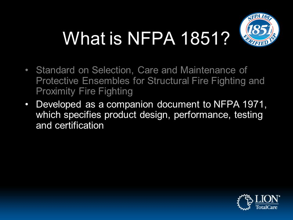 What is NFPA 1851.