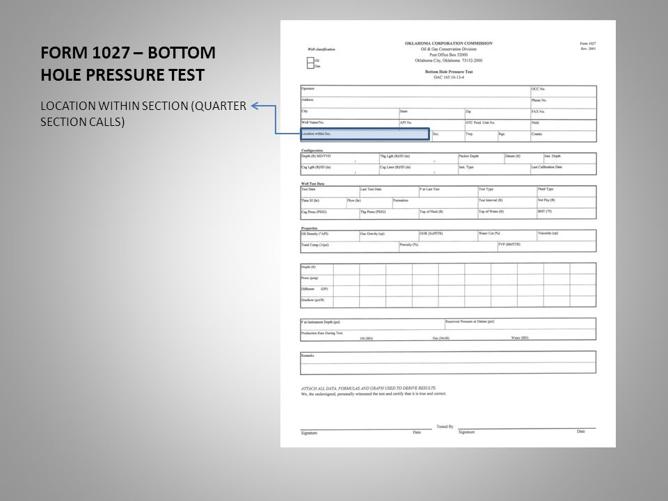 FORM 1027 – BOTTOM HOLE PRESSURE TEST LOCATION WITHIN SECTION (QUARTER SECTION CALLS)