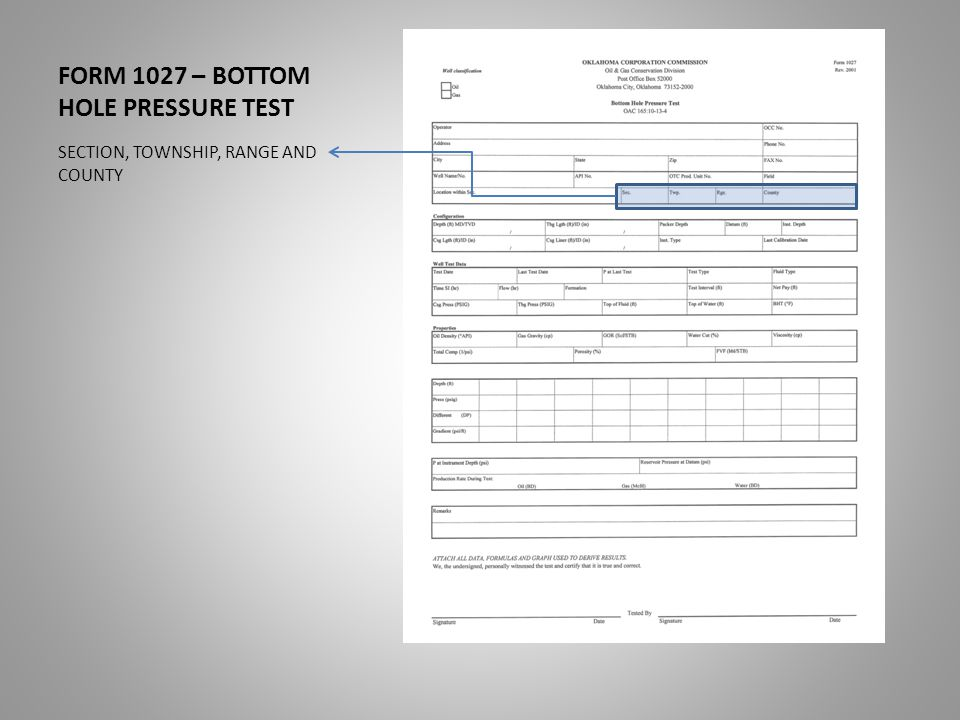 FORM 1027 – BOTTOM HOLE PRESSURE TEST SECTION, TOWNSHIP, RANGE AND COUNTY