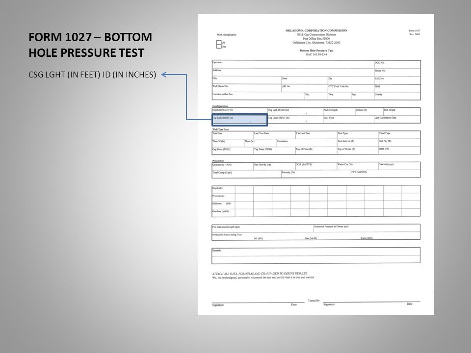 FORM 1027 – BOTTOM HOLE PRESSURE TEST CSG LGHT (IN FEET) ID (IN INCHES)