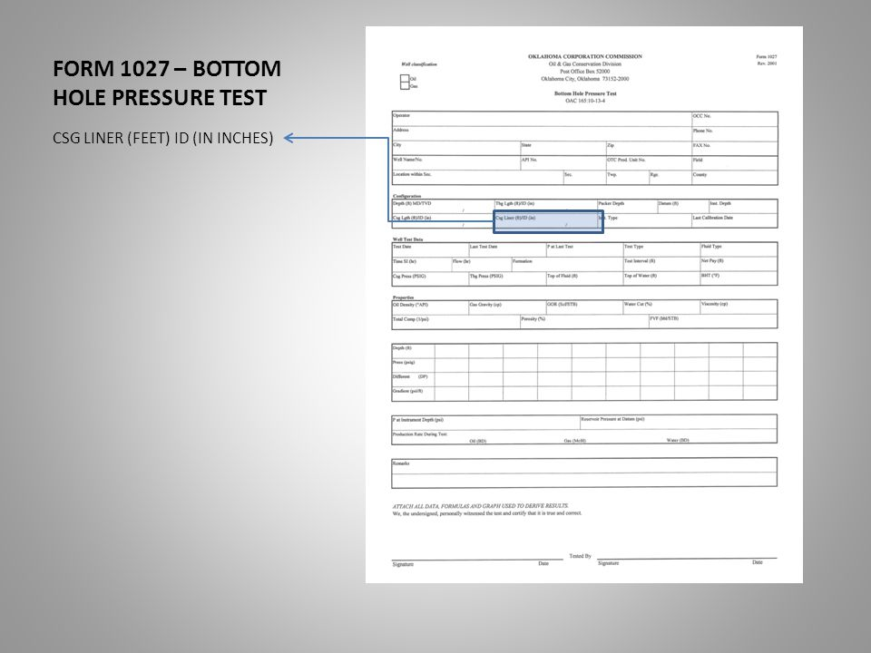 FORM 1027 – BOTTOM HOLE PRESSURE TEST CSG LINER (FEET) ID (IN INCHES)