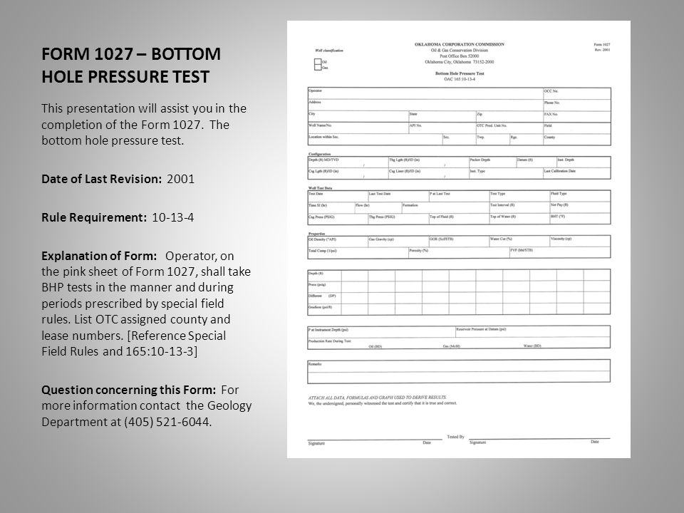 This presentation will assist you in the completion of the Form 1027.
