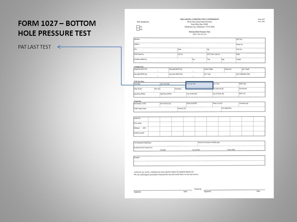 FORM 1027 – BOTTOM HOLE PRESSURE TEST PAT LAST TEST