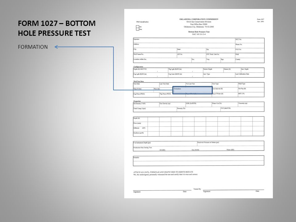 FORM 1027 – BOTTOM HOLE PRESSURE TEST FORMATION