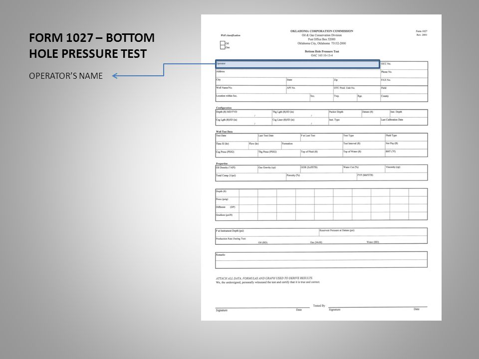 FORM 1027 – BOTTOM HOLE PRESSURE TEST OPERATOR'S NAME