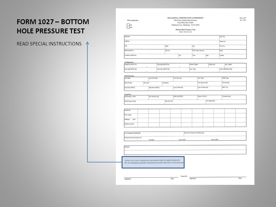 FORM 1027 – BOTTOM HOLE PRESSURE TEST READ SPECIAL INSTRUCTIONS