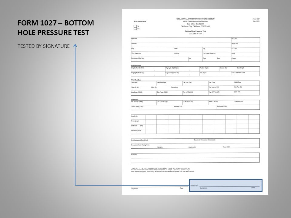FORM 1027 – BOTTOM HOLE PRESSURE TEST TESTED BY SIGNATURE
