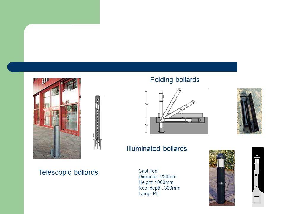 Telescopic bollards Folding bollards Cast iron Diameter: 220mm Height: 1000mm Root depth: 300mm Lamp: PL Illuminated bollards