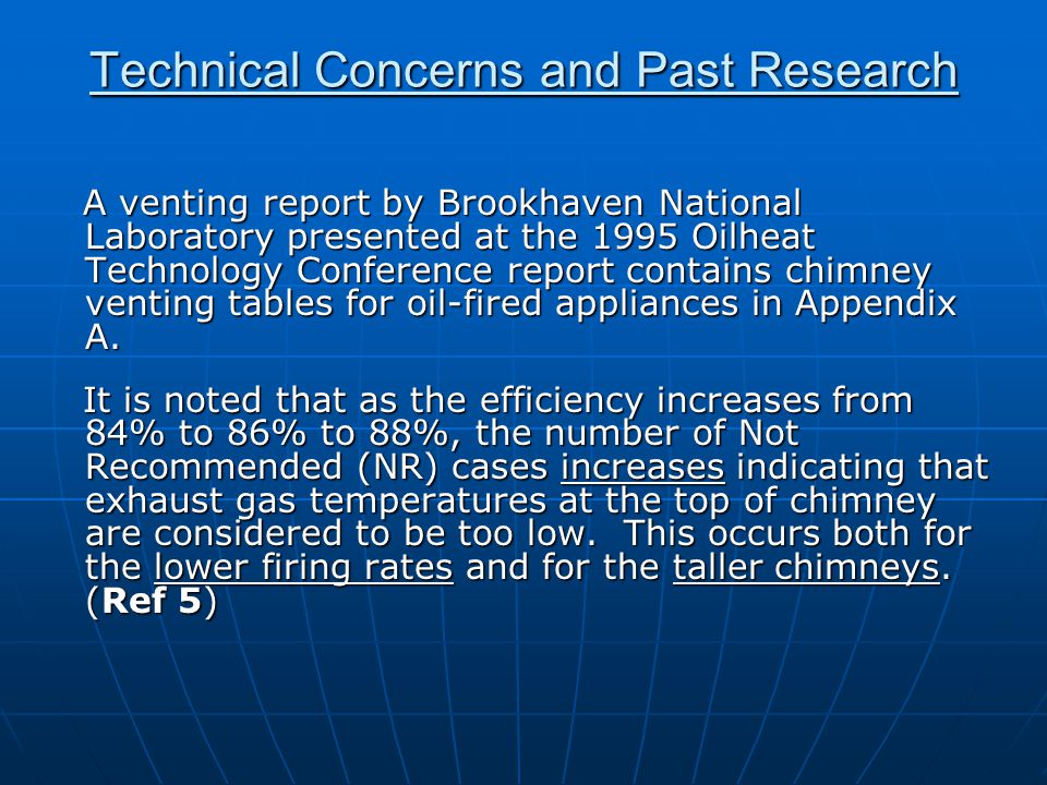 Technical Concerns and Past Research A venting report by Brookhaven National Laboratory presented at the 1995 Oilheat Technology Conference report con