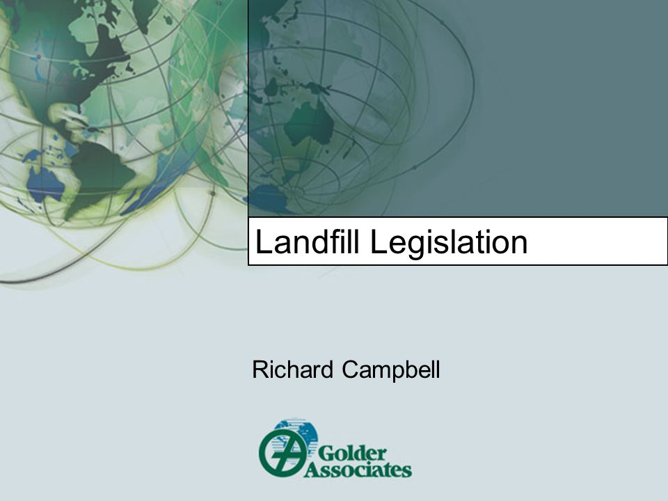 Landfill Legislation Richard Campbell
