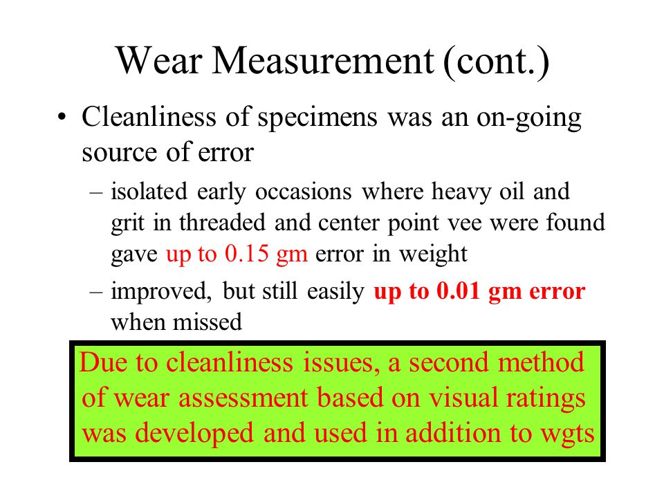 Ctg Wear with L8 2nd Half Rep: Cr,WC-Co (4340,Al anodize bushings) Differences in wear results are not statistically significant Estimated Effects and Coefficients for ROD Ctg (coded units) Term Effect Coef StDev Coef T P Constant -0.000479 0.000177 -2.70 0.027 A 0.000176 0.000088 0.000177 0.50 0.633 B -0.000035 -0.000017 0.000177 -0.10 0.924 C-Ctg 0.000142 0.000071 0.000177 0.40 0.699 D 0.000054 0.000027 0.000177 0.15 0.882 A*B 0.000052 0.000026 0.000177 0.15 0.887 A*C 0.000012 0.000006 0.000177 0.04 0.973 A*D 0.000375 0.000188 0.000177 1.06 0.321 Analysis of Variance for ROD (coded units) Source DF Seq SS Adj SS Adj MS F P Main Effects 4 0.00000022 0.00000022 0.00000006 0.11 0.976 2-Way Interactions 3 0.00000057 0.00000057 0.00000019 0.38 0.770 Residual Error 8 0.00000402 0.00000402 0.00000050 Pure Error 8 0.00000402 0.00000402 0.00000050 Total 15 0.00000482