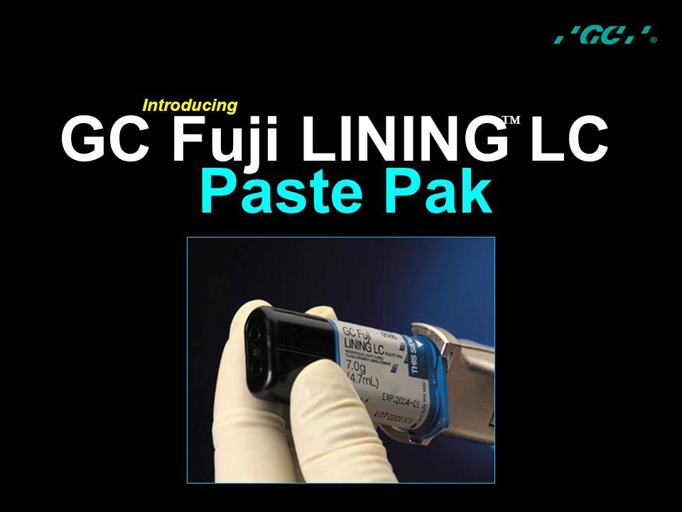 GC Fuji LINING LC Introducing ™ Paste Pak