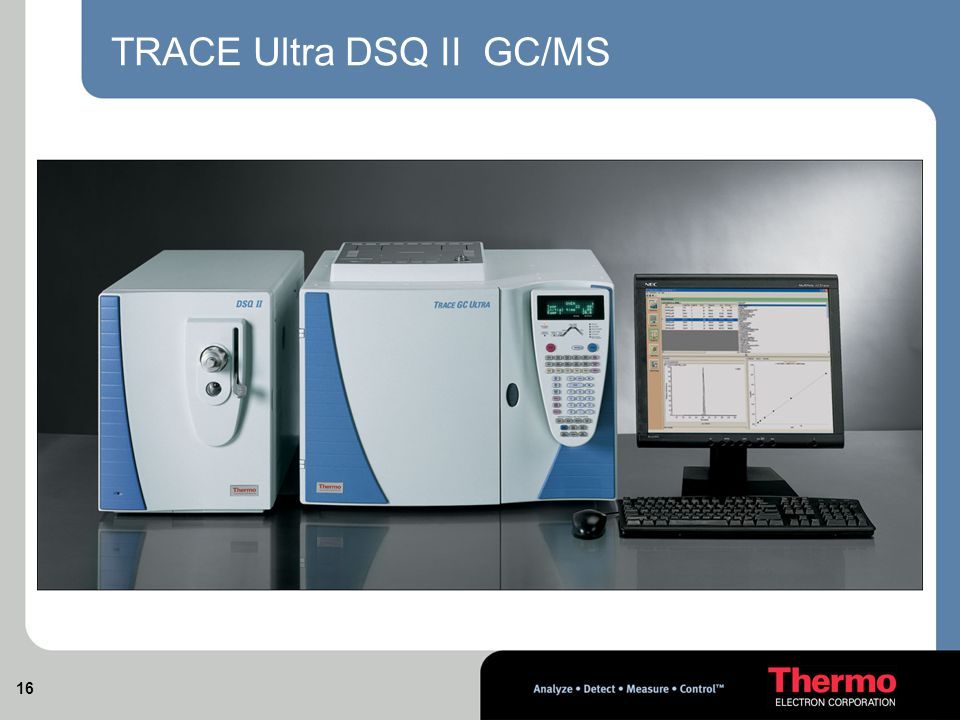 16 TRACE Ultra DSQ II GC/MS