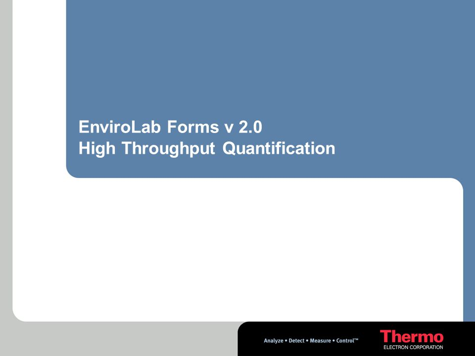 EnviroLab Forms v 2.0 High Throughput Quantification