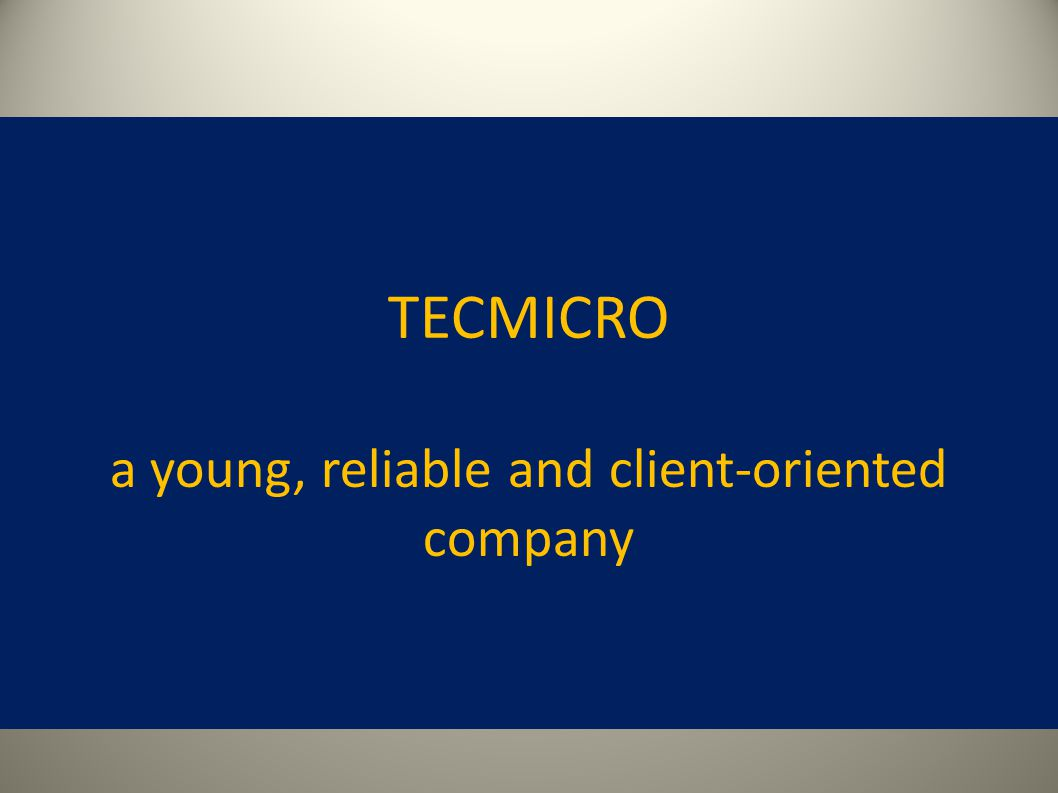 WHO WE ARE.Tecmicro was founded in 1998, in Madrid-Spain.