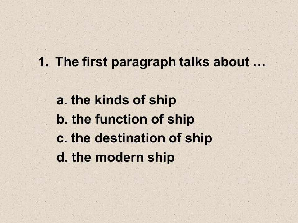 2.What kind of ship which has modern and complete facilities.