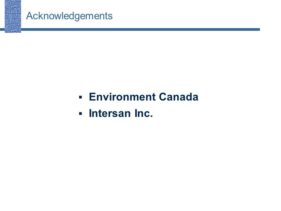  Environment Canada  Intersan Inc. Acknowledgements